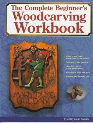 Complete Beginner's Woodcarving Workbook