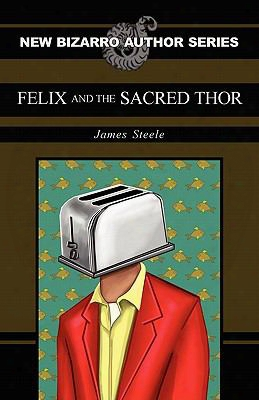 Felix And The Sacred Thor