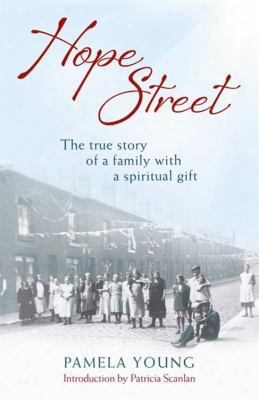 Hope Street: The True Story Of A Family With A Spiritual Gift