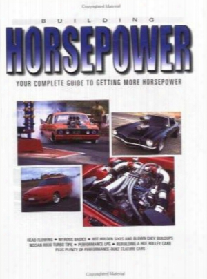 Horsepowe R: Your Complete Guide To Getting More Horsepower