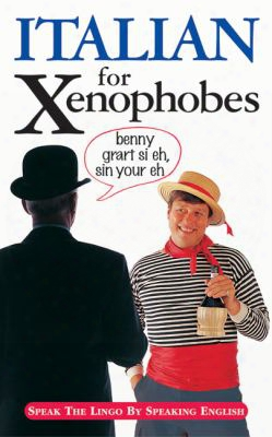 Italian For Xenophobes