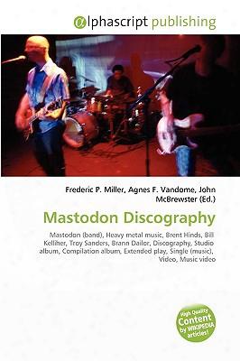 Mastodon Discography