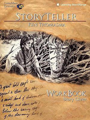 Storyteller Ken Thomasma: Story Giver Workbook