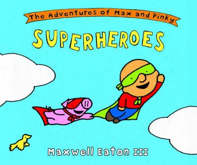 The Adventures Of Max And Pinky Superheroes