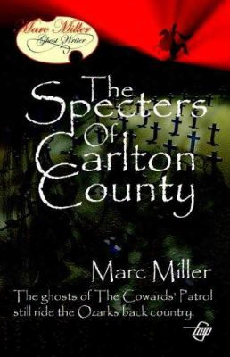 The Specters Of Carlton County
