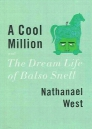 Cool Million & the Dream Life