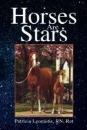 Horses Are Stars