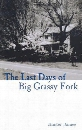 The Last Days of Big Grassy Fork