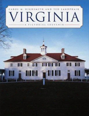 Virginia: A Pictorial Souvenir