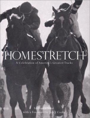 Homestretch: A Celebration Of Americas Greatest Tracks