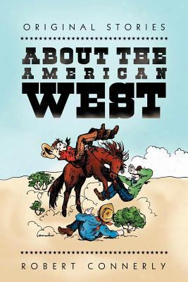 Original Stories About The American West