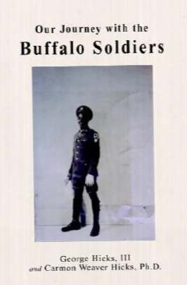 Our Journey With The Buffalo Soldiers