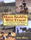 Have Saddle, Will Travel: Low-Impact Trail Riding and Horse Camping
