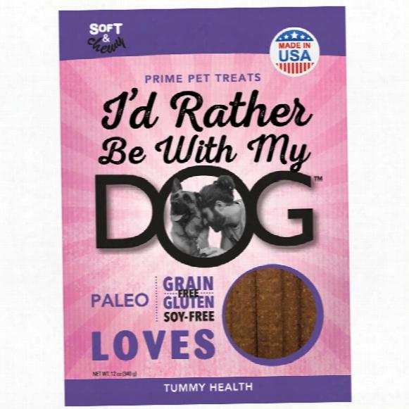 I'd Rather Be With My Dog Paleo - Tummy Love (5 Oz)