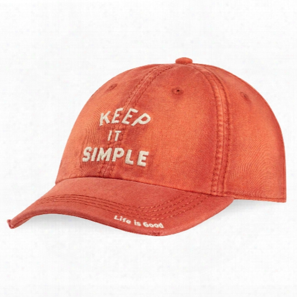 Life Is Good Keep It Simple Sunwashed Chill Cap