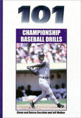 101 Championship Baseball Drills