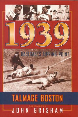 1939: Baseball's Tipping Point