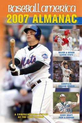 Baseball America Almanac: A Comprehensive Review Of The 2006 Season