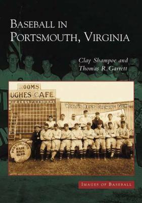 Baseball In Portsmouth, Virginia