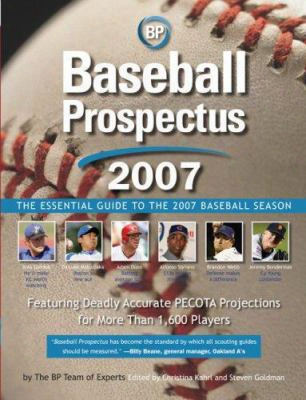 Baseball Prospecus: The Essential Guide To The 2007 Baseball Season