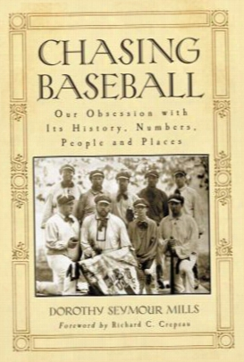 Chasing Baseball: Our Obsession With Its History, Numbers, People And Places