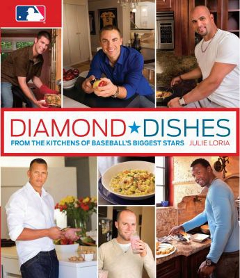 Diamond Dishes: From The Kitchens Of Basebapl's Biggest Stars