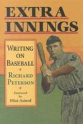 Extra Innings: Writing On Baseball