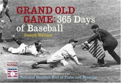 Grand Old Game: 365 Days Of Baseball
