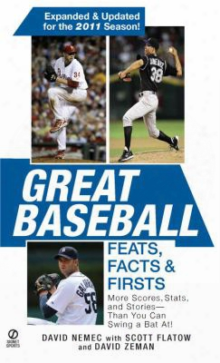 Great Baseball Feats, Facts & Firsts
