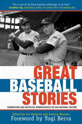 Great Basseball Stories: Ruminations And Nostalgic Reminiscences On Our National Pastime