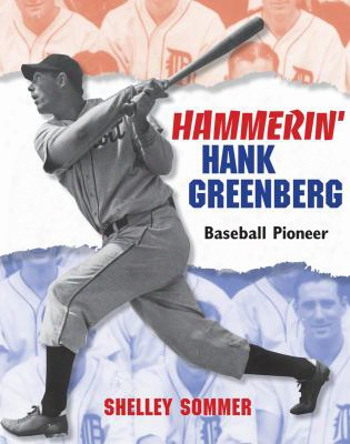 Hammerin' Hank Greenberg: Baseball Pioneer