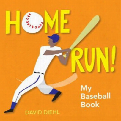 Home Run!: My Baseball Book