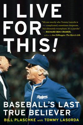 I Live For This: Baseball's Last True Believer