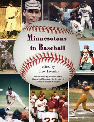 Minnesotans In Baseball: Players And Personalities