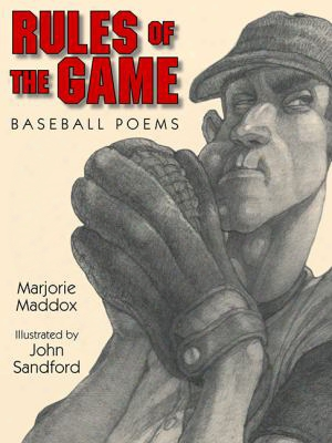 Rules Of The Gamble: Baseball Poems