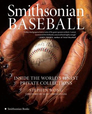 Smithsonian Basseball: Inside The World's Finest Private Collections