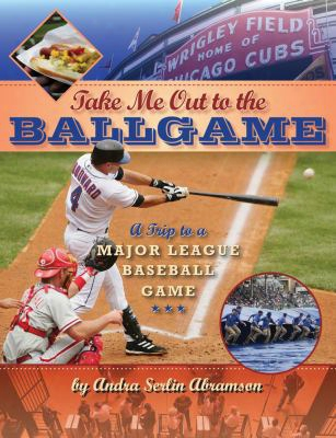 Take Me Oug To The Ball Game: A Trip To A Major League Baseball Game