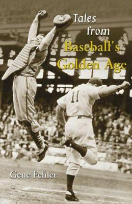 Tales From Baseball's Golden Age