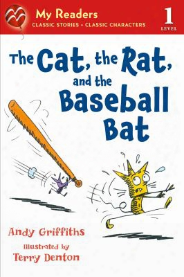 The Cat, The Rat, And The Baseball Bat (my Readers. Level 1)