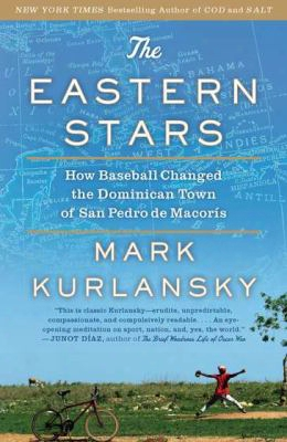 The Eastern Stars: How Baseball Changed The Dominican Town Of San Pdero De Macoris