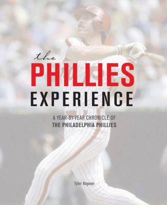 The Phillies Chronicle: A Year-by-year Tour Through Philadelphia Phillies Baseball
