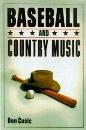 Baseball and Country Music
