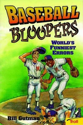 Baseball Bloopers: World's Funniest Errors