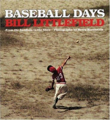 Baseball Days: From The Sandlots To The Show