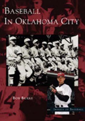 Baseball In Oklahoma City