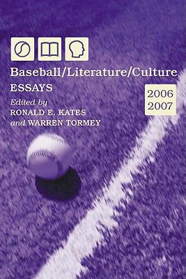 Baseball/literature/culture: Essays