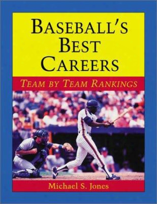 Baseball's Best Careers: Team In Proportion To Team Rankings