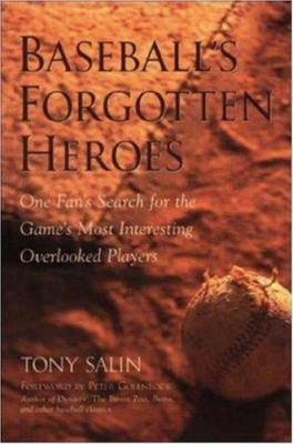 Baseball's Forgotten Heroes