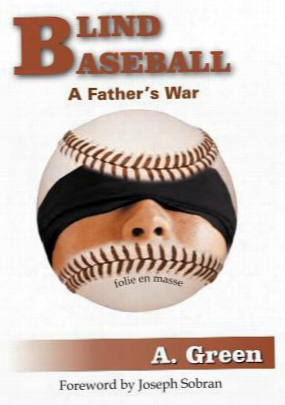 Blind Baseball: A Father's War