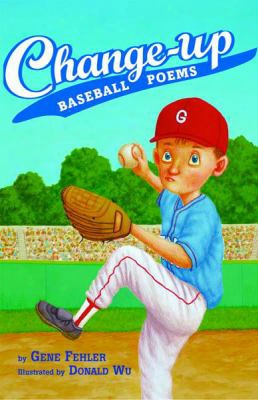 Ch Ange-up: Baseball Poems